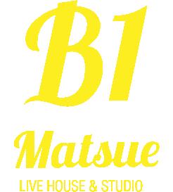 LIVE&STUDIO 松江B1